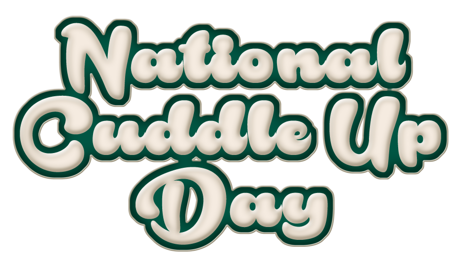Embracing National Cuddle Up Day on January 6
